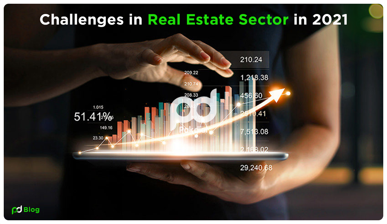 Challenges in the Real Estate Sector in 2021