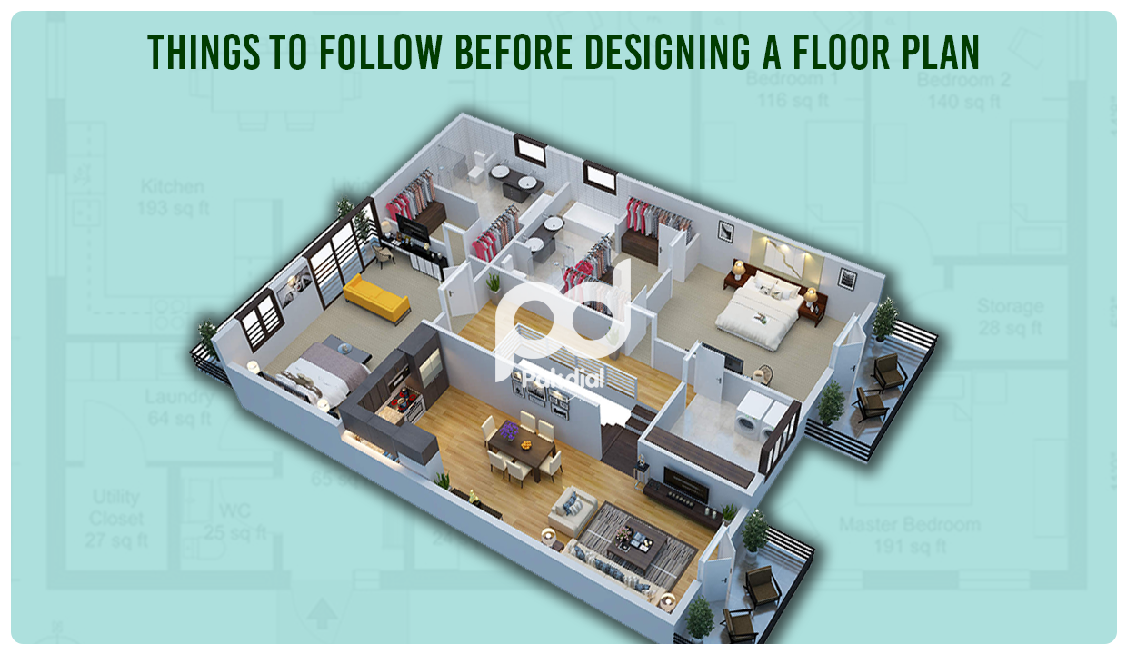 Things to Follow Before Designing a Floor Plan