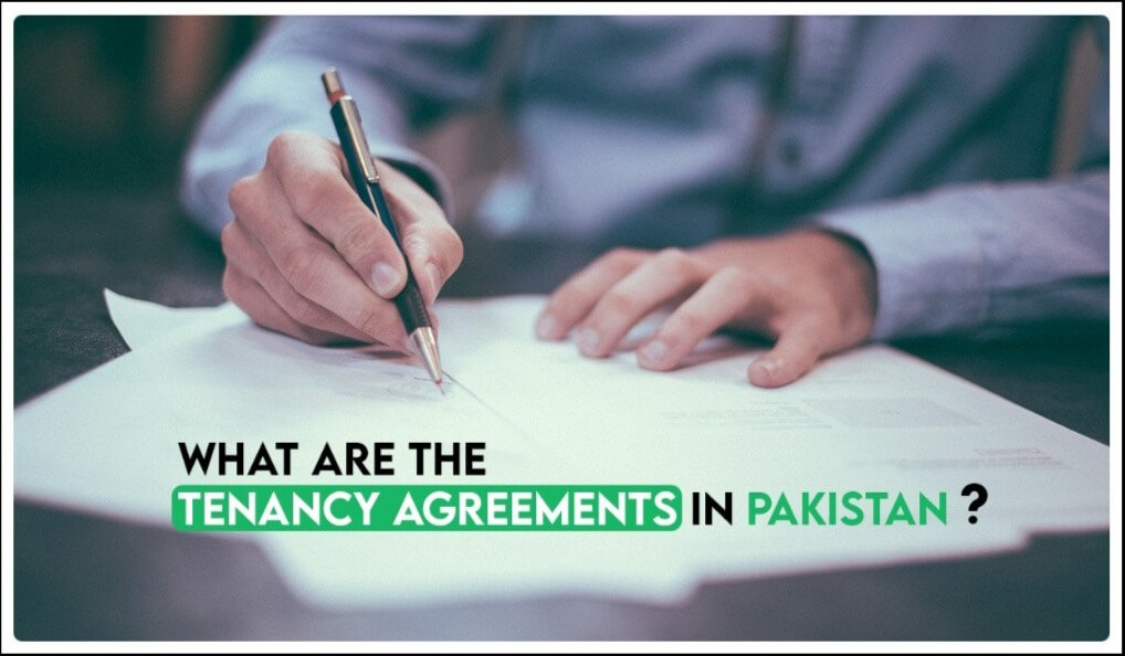 What are the tenancy agreements in Pakistan?