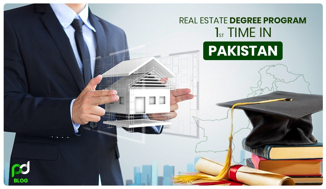 Real Estate Degree Program Introduced First Time In Pakistan