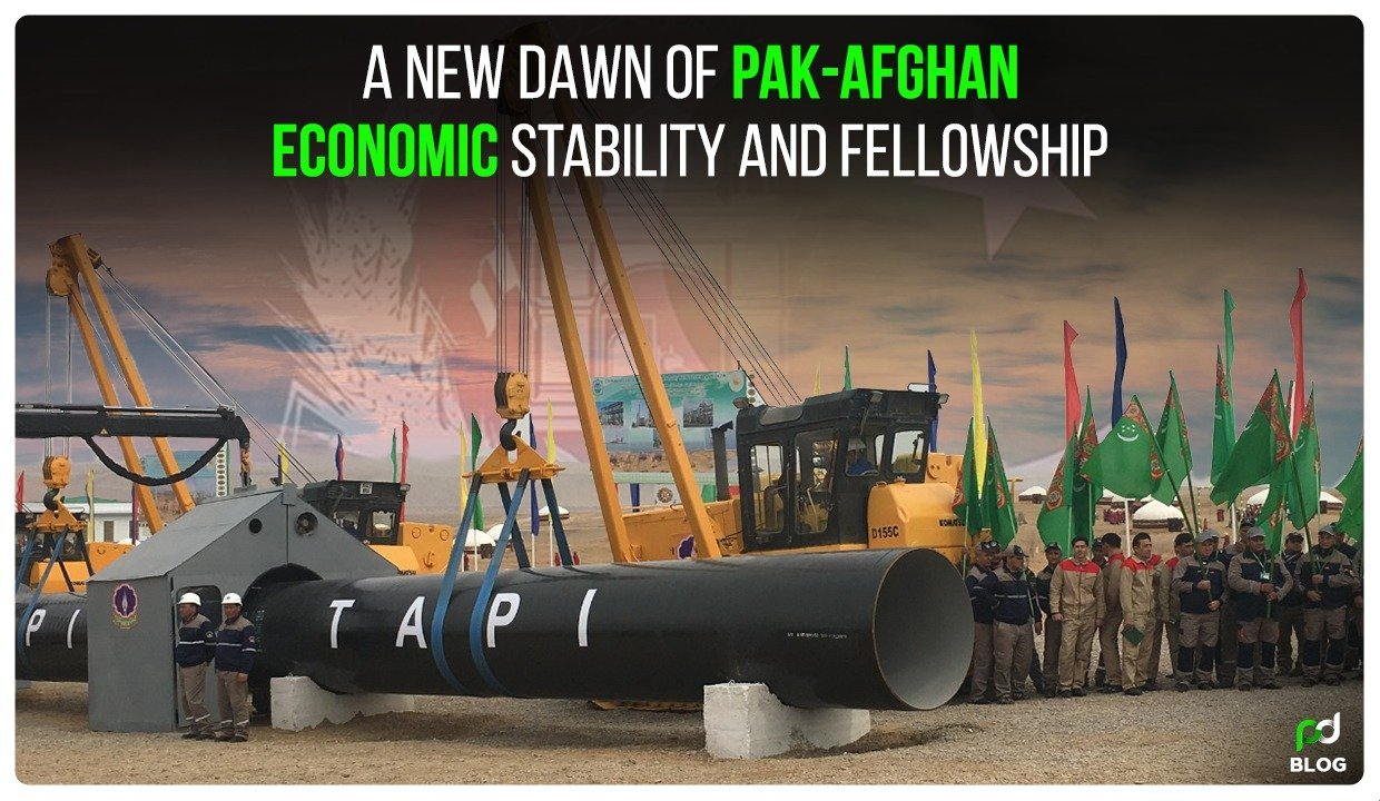A New Dawn of Pak-Afghan Economic Stability and Fellowship