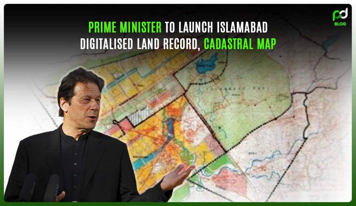 Prime Minister To Launch Islamabad's Digitalized Land Record, Cadastral Map