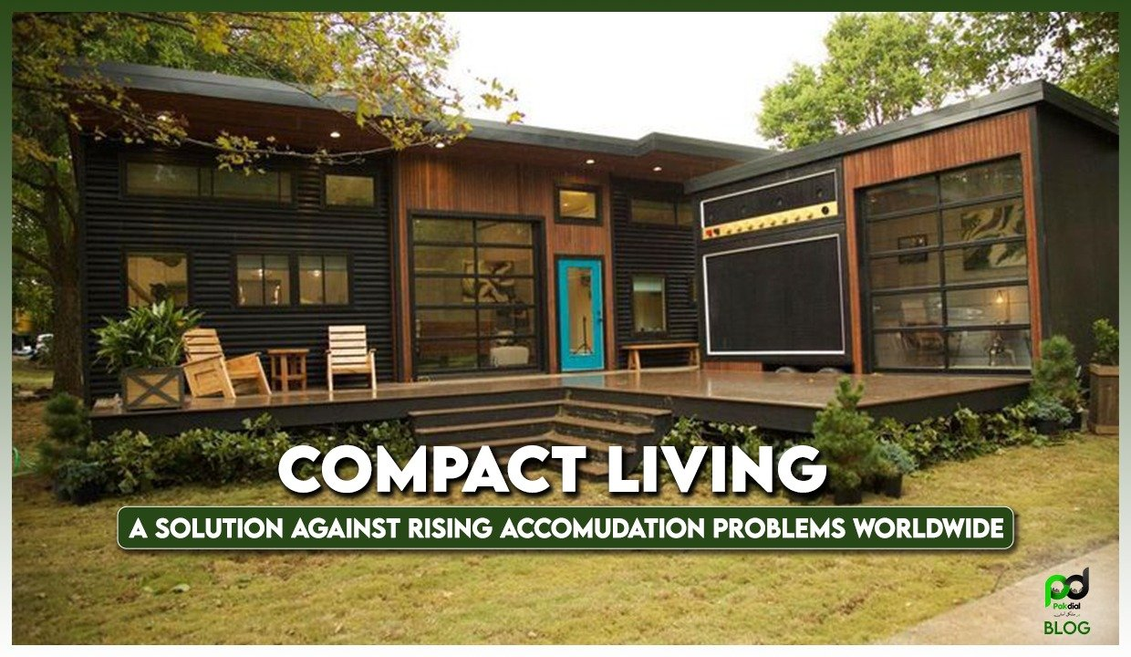 Compact Living:  A Solution Against Rising Accommodation Problems Worldwide